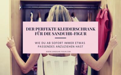 Der perfekte Kleiderschrank für die Sanduhr-Figur