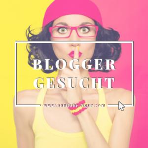 Blogger gesucht | Werde Mit-Macher