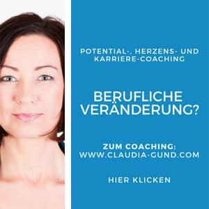 Potential-, Herzens- und Karriere-Coaching| claudia-gundg.com
